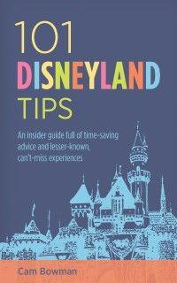 101 Disneyland Tips, my new book! #Disney #Disneyland