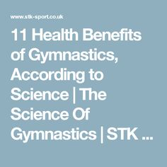 11 Health Benefits of Gymnastics, According to Science | The Science Of Gymnastics | STK SPORT