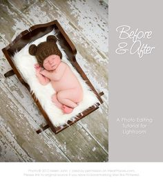 Before & After Photo Editing Tutorial for a Newborn via @iHeartFaces