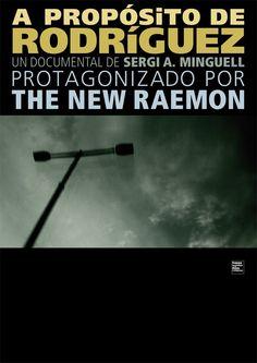 The New Raemon, a propósito de Rodríguez (2010) Sergi A. Minguell