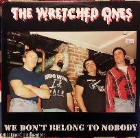 """WRETCHED ONES WE DON'T BELONG TO NOBODY 12"""" Black Vinyl LP German Knockout Punk. FREE US SHIPPING! The Promote Chaos store has over 400 (& growing!) Holiday Gifts, Other Goodies, including One-Of-A-Kind Items, shoes, boots, creepers, cool purses, clothes, rare collectibles, vinyl records, novelties & more! We are PayPal Verified & have earned Top Rated Seller Plus on ebay. Thanks for looking! MOST ITEMS IN EBAY STORE HAVE """"MAKE OFFER"""" OPTION…"""