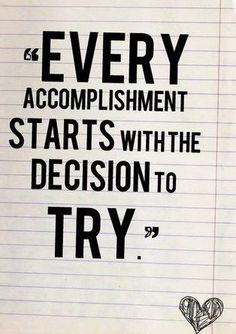 You have to try! Make Your Dreams a Reality!
