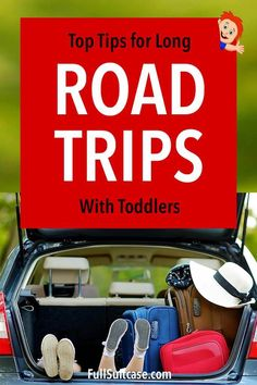 How to survive long road trips with young kids - best tips for traveling with toddlers in a car.