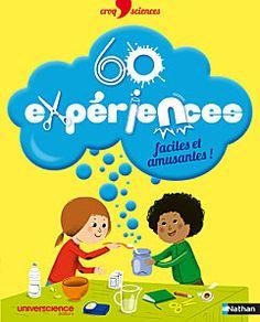 Des expériences faciles et amusantes !