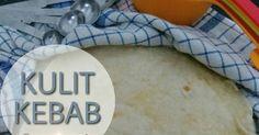 Resep Tortilla aka Kulit Kebab Homemade favorit. Source resep dari xawaash restaurant channel di youtube..