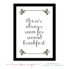 There's Always Room For Second Breakfast Lord Of by lovefromAngie