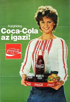 A jéghideg Coca-Cola az igazi! Hungarian Coca-Cola ad, via DEA Pepsi Ad, Coca Cola Poster, Coca Cola Ad, Always Coca Cola, Retro Advertising, Vintage Advertisements, Vintage Ads, Vintage Posters, Retro Posters