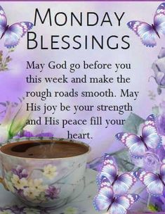 May God Go Before You This Week And Make The Roads Smooth monday monday quotes monday blessings monday images monday image quotes monday image Monday Morning Blessing, Monday Morning Quotes, Happy Monday Quotes, Monday Motivation Quotes, Monday Humor, Morning Sayings, Funny Monday, Mood Quotes, Daily Quotes