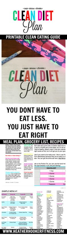 Clean Diet Plan printable meal planner, grocery lists, and recipes to help you lose weight. http://heatherhooker.blogspot.com/2016/08/clean-diet-plan.html