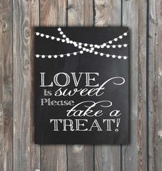Love Is Sweet Please Take A Treat Sign-Wedding Sign–DIY Wedding Sign–8x10 Chalkboard Sign–Printable Sign-Candy Bar Sign–Instant Download