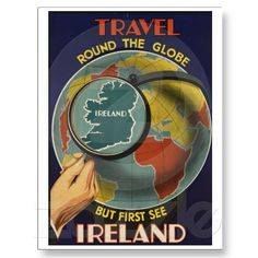 Ireland - Travel Poster.  Travel Round The Globe - but first see #Ireland