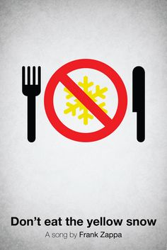 Pictogram music posters of song names - Don't Eat The Yellow Snow - Frank Zappa