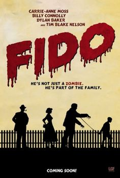 Fido...zombie movie with humor and a really good cast. It's a little gory (but not like the Dawn of the Dead type flicks).
