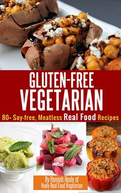The Gluten Free Vegetarian is one of the only books I've ever seen that caters to vegetarians who want to eat REAL FOOD. No faux meat, no soy products - and it's PACKED with recipes. Grab your copy this weekend for $10.23 - that's 67% off!