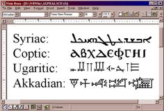 Syriac, Coptic, Ugaritic, Akkadian. The Note Bene screen shot only shows sample characters (not intelligible text) from each alphabet.