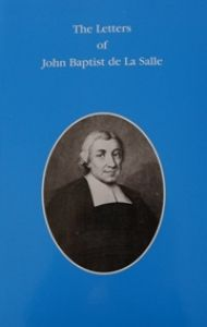 The Letters of John Baptist de La Salle (to the Brothers)