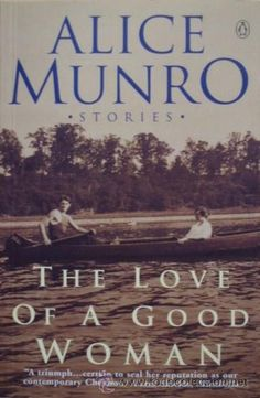 The Love of a Good Woman by Alice Munro - Penguin