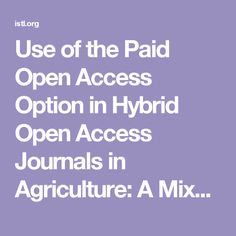 Use of the Paid Open Access Option in Hybrid Open Access Journals in Agriculture: A Mixed-Methods Study