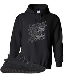 Don't Believe Yeezy Boost 350 Black Hoodie Adult Youth Yeezy Boost 350 Black, Hoodies, Sweatshirts, Black Hoodie, Trending Outfits, Stylish, Crowd, Pouch, Chart