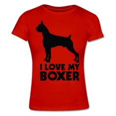 Love My Boxer Frauen T-Shirt