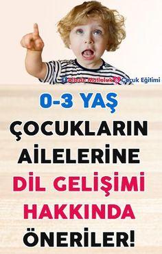 0-3 Yaş Çocukların Ailelerine Dil Gelişimi Hakkında Öneriler!