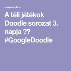 A téli játékok Doodle sorozat 3. napja ❄️ #GoogleDoodle