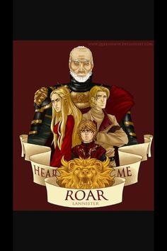 Hear me Roar - Lannister - Game of Thrones
