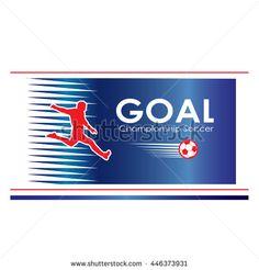 Goal. Goal background. Soccer goal icon. Soccer player. Soccer ball logo. Europa 2016 Abstract soccer goal illustration in blue red color. Football vector 2016 banner. For Art, Print, Web design.