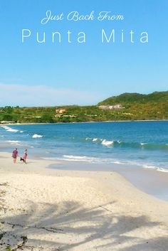 Travel advisor Bridget Kapinus just returned from four days in Punta Mita, Mexico, where she stayed at Harper-recommended Casa de Mita. Situated on Playa Careyeros in the Mexican Riviera Nayarit, her oceanside villa was the perfect base for day-trips, fine food and, above all, wonderful service.