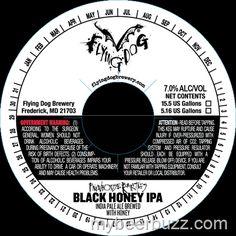 mybeerbuzz.com - Bringing Good Beers  Good People Together...: Flying Dog Brewhouse Rarities - Black Honey IPA
