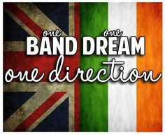 One Band.One Dream.One Direction