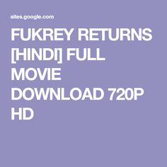 FUKREY RETURNS [HINDI] FULL MOVIE DOWNLOAD 720P HD