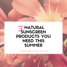 natural sunscreen products every woman needs