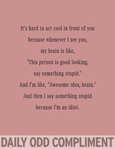 odd-compliment- sooo true