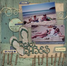 Beach Babes Scrapping Page...with fence & flip flops...Scrapbook.com.