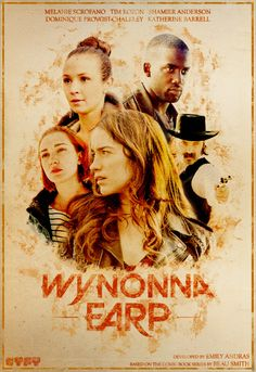"""youareavision: """" Wynonna Earp - Western Style Cast Poster """" Looking through my old stuff from Buffy, Rookie Blue, Clexa et all and found I had a lot of these Western Style Posters in the works… never..."""