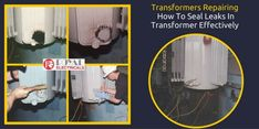#Transformers #Repairing Guide To Tell How To Seal Leaks In Transformer Effectively