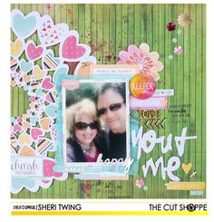 """""""You & Me"""" by Sheri Twing uses """"All Heart Remix"""" and """"This and That"""" cut files from The Cut Shoppe."""