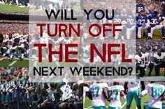 Boycott The NFL ...
