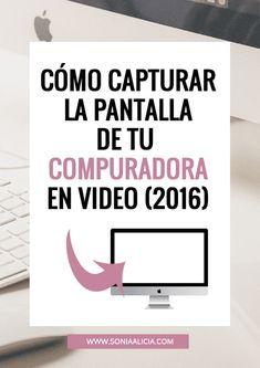 Cómo capturar la pantalla de tu computadora en video (2016 Fácil)