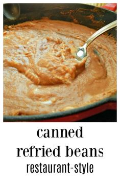 Homemade pintos are another post, but don't be afraid to pick up a can of refried beans & doctor them! Canned Refried Beans Restaurant Style Mexican Refried Beans, Canning Refried Beans, Taco Bell Refried Beans Recipe, Refried Bean Dip, Mexican Dishes, Gastronomia, Vegetables, Mexican Food Recipes, Lunches