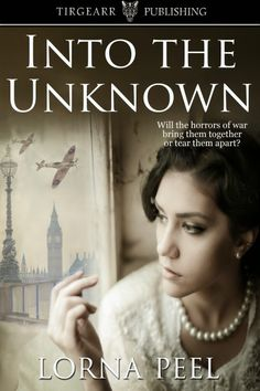 Available Now: INTO THE UNKNOWN - an historical romance by Lorna Peel. Check out the Into the Unknown News Pinterest Board for details on the blog tour and how to win a $15/£10 Amazon gift card. #historical #romance