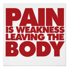 Pain is weakness leaving the body poster fitness step by step Me Quotes, Motivational Quotes, Funny Quotes, Coaching, Giving Up Smoking, Workout Posters, Love Your Family, Epic Fail Pictures, Behavioral Therapy