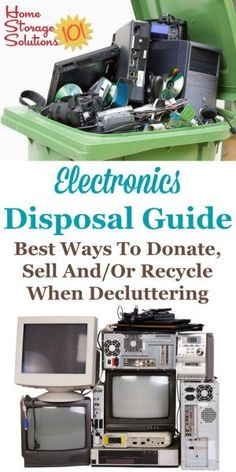Here is an electronics disposal guide which provides the best ways to donate sell and/or recycle or dispose of items such as computers monitors TVs cell and smart phones video gaming systems and more when decluttering {on Home Storage Solutions