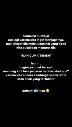 Quotes Rindu, Quotes Lucu, Cinta Quotes, Snap Quotes, Quotes Galau, Message Quotes, Story Quotes, Reminder Quotes, Text Quotes