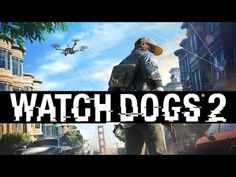 Watch Dogs 2 Working Crack | 100% free PC Download|