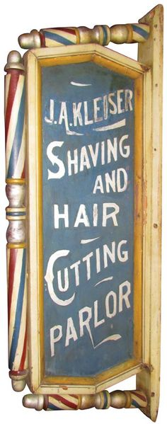 J. Akleiser Shaving and Hair Cutting Parlor Sign : Lot 850