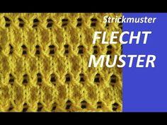 Strickmuster * FLECHTMUSTER * - YouTube