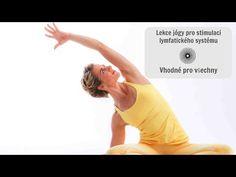 LEKCE JÓGY PRO STIMULACI LYMFATICKÉHO SYSTÉMU - YouTube