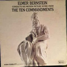 Elmer Bernstein - Elmer Bernstein Conducts His Motion Picture Score From The Ten Commandments: buy LP, Mono at Discogs